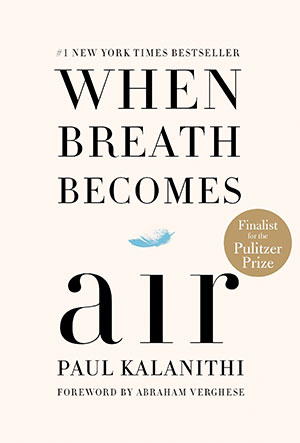 """When Breath Becomes Air"" offers a powerful look at how a doctor adjusts to becoming a patient"