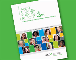 AACR's 2018 Cancer Progress Report